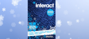 Interact Magazine – The New Winter Issue is Out Now!